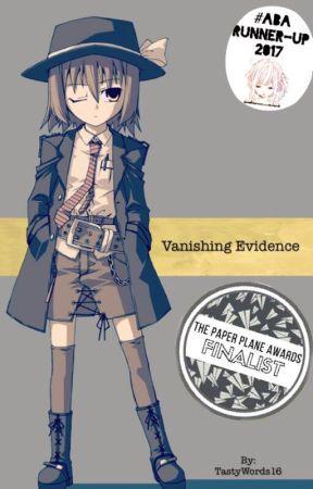 Vanishing Evidence (ABA 2017 Runner-Up)   by TastyWords16