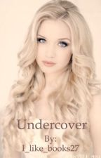 Undercover by I_like_books27