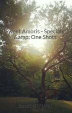 Sweet Amoris - Specials & One Shots by Sasa14071991