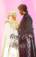 How It Begin || A Captain Swan Story  by peachberryl