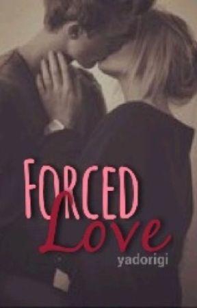 Forced Love//Mabill by yadorigi