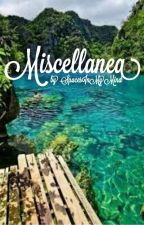 Miscellanea by SpacesInMyMind