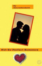 Not-So-Perfect-Romance by nikkirosicki
