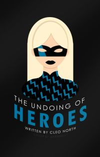 The Undoing Of Heroes | ✓ cover