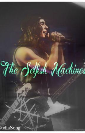 The Selfish Machines by StellaSong