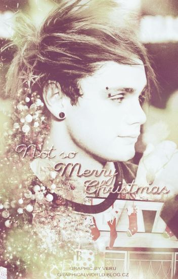 Not so Merry Christmas (Michael Clifford) [m.c.]