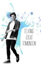 Texting Louis Tomlinson by CasuallyCarmen