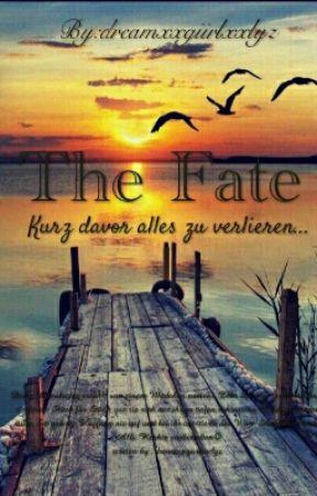 The Fate  by dreamxxgiirlxxlyz