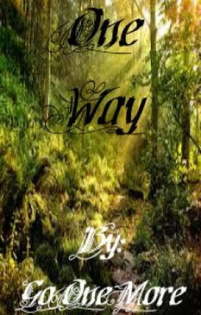 One Way by GoOneMore