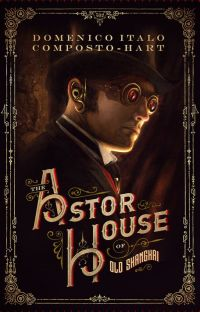 The Astor House of Old Shanghai cover