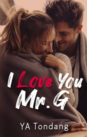 I Love You, Mr G by SaiRein