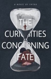 the curiosities concerning fate cover