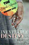 Inevitable Destiny - The Beginning (Under MAJOR Editing) cover