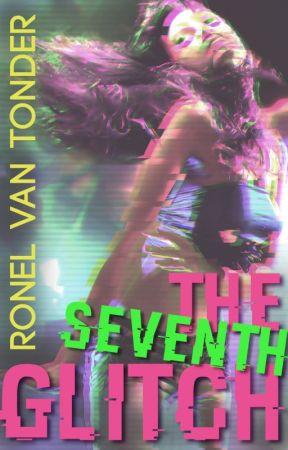 The 7th Glitch by ronelvantonderza