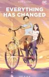 Everything Has Changed (The Neighbors Series #1 - Published under Pop Fiction) cover