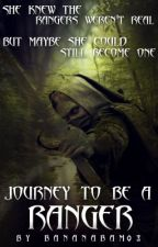 Journey to be a Ranger by authoraesthete