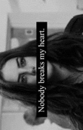 Nobody breaks my heart. by dongaysta