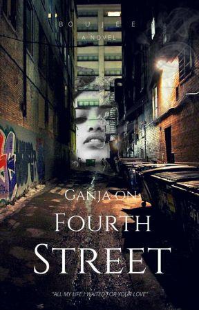 Ganja on Fourth Street by Boujee