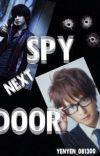 Spy Next Door (COMPLETE)  cover