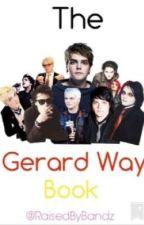 The Gerard Way Book by raisedbybandz