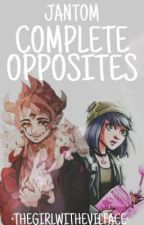 JanTom: Complete Opposites  by Thegirlwithevilface