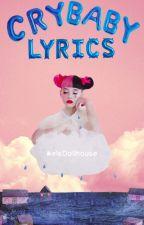 Cry Baby Lyrics by MelsDollhouse