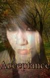Acceptance - Waking Up In Another World 2 - LOTR Fanfiction cover