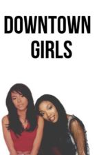 Downtown Girls by storieswithhan
