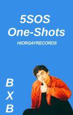 5SOS One-Shots || BoyXBoy by hiorgayrecords