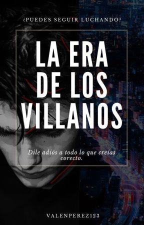 La Era de Los Villanos by ValenPerez123