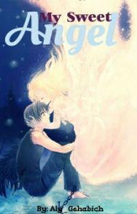 My Sweet Angel ~Shiki Natsumezaka~ [Dance With Devils Fanfic] cover