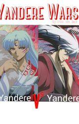 Yandere Wars - Yandere Vs Yandere by crim_sin_lace