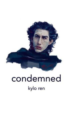 condemned ; kylo ren by kyl0ren