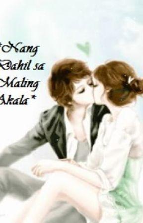 *Nang Dahil sa Maling Akala* by krishaian