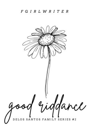 Good Riddance (DS #2) by FGirlWriter