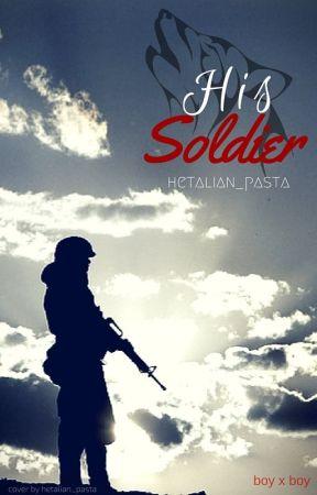 His Soldier {Boy x Boy} by hetalian_pasta