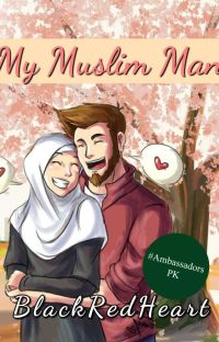 Book I: My Muslim Man | COMPLETED cover