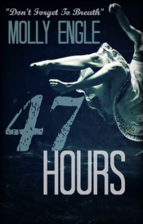47 Hours by TheRandomBookLion