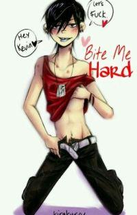 Bite Me Hard. [Kevedd] cover