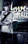 Love in the Maze (Newt x Reader) cover