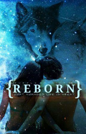 Reborn by purplebunnies106