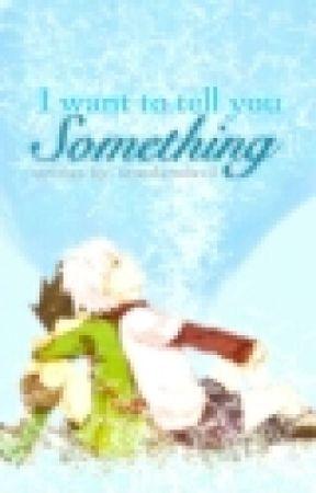 I want to tell you something...(killugon) by tsunderedevil