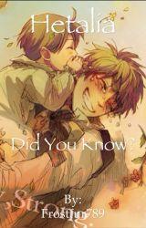 Hetalia: Did you know? by Frostfur789