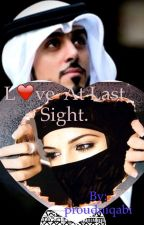 love at last sight.(islamic love story). by proudniqabi