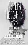 Aspen Heights, Book 1: Chosen cover