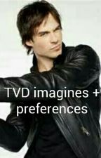 TVD Imagines And Preferences by wajeehaDESK