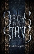 Shadows of Stars |Wielder Chronicles Book I| by KarateChop