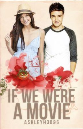 If We Were A Movie(Liam Payne) by _ashmartin_