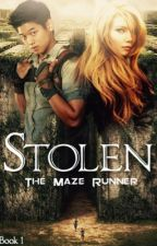 Stolen [The Maze Runner Fanfiction]  by lazyoverachiever
