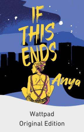 If This Ends  (Published Under Bliss Books) by kissmyredlips